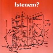 Milyen vagy Istenem? - Munkáltató füzet 9–12 éveseknek