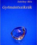 Gyémántszikrák - novellák