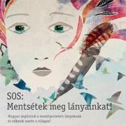 SOS: Mentsétek meg leányainkat